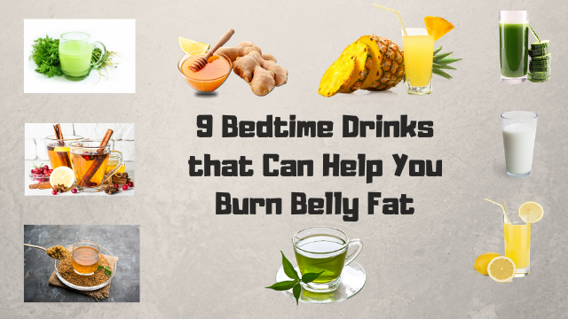 9 bedtime drinks for weight loss